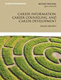 Career Information, Career Counseling, and Career Development (10th Edition) (Merrill Counseling)