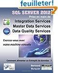 Sql Server 2012. Prise en main de Int...