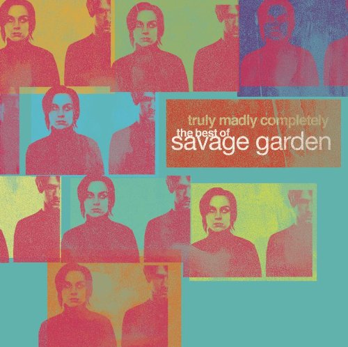 Savage Garden - Now That