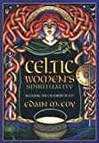 Celtic Women's Spirituality: Accessing the Cauldron of Life (1567186726) by McCoy, Edain