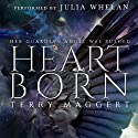 Heartborn Audiobook by Terry Maggert Narrated by Julia Whelan