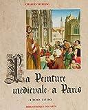 echange, troc Charles Sterling - La peinture médiévale à Paris, tome 2 : 1300-1500