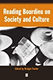 img - for Reading Bourdieu on Society and Culture book / textbook / text book