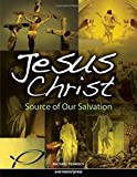 Jesus-Christ-Source-of-Our-Salvation