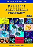 img - for Dulcan's Textbook of Child and Adolescent Psychiatry, Second Edition by Mina K. Dulcan (2015-11-24) book / textbook / text book