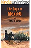 The Dogs of Mexico