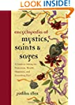 Encyclopedia Of Mystics Saints & Sage...