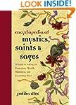 Encyclopedia Of Mystics Saints & Sage...