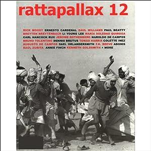 Rattapallax 12 | [Martin Mitchell, Willie Perdomo, Flavia Rocha, Jeet Thayil]
