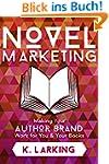Novel Marketing: Making Your Author B...
