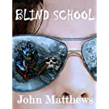 Blind School (Mystery, fantasy thriller (Urban fantasy, YA))
