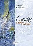"""Afficher """"Contes d'ailleurs et de demain"""""""