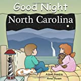 Good Night North Carolina (Good Night Our World series)