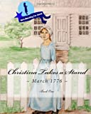 Christina Takes a Stand: Volume 1 (Girls Standing for Christ)