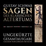 Sagen des klassischen Altertums | Gustav Schwab