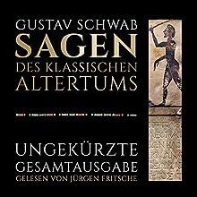 Sagen des klassischen Altertums Hörbuch von Gustav Schwab Gesprochen von: Jürgen Fritsche