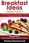 Breakfast Ideas Value Pack I - 200 Re...