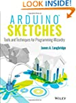 Arduino Sketches: Tools and Technique...