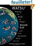 Watsu: Freeing the Body in Water
