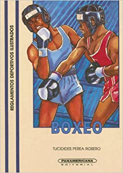 Reglamento de Boxeo -2da Edición (Reglamentos Deportivos Ilustrados