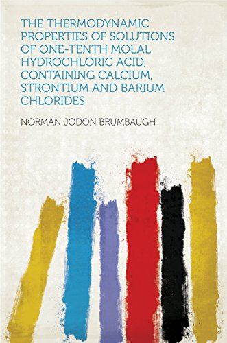 The Thermodynamic Properties Of Solutions Of One-Tenth Molal Hydrochloric Acid, Containing Calcium, Strontium And Barium Chlorides