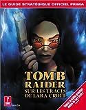 echange, troc  - Tomb Raider, sur les traces de Lara Croft