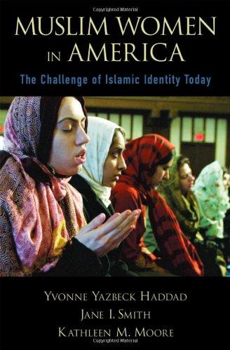 Muslim Women in America: The Challenge of Islamic...
