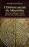 echange, troc Paul de Saint-Hilaire - L'Univers secret du labyrinthe