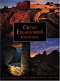 img - for Great Excavations: Tales of Early Southwestern Archaeology, 1888-1939 book / textbook / text book