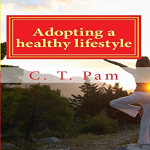 Adopting a Healthy Lifestyle Audiobook
