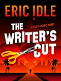 The Writer's Cut: A Novel