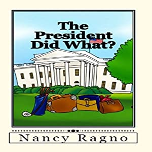 The President Did What? Audiobook