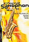 Professional Saxophon, m. Audio-CD