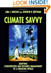 Climate Savvy: Adapting Conservation...