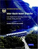 img - for Inter-Basin Water Transfer: Case Studies from Australia, United States, Canada, China and India (International Hydrology Series) book / textbook / text book