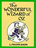 The Wonderful Wizard of Oz (Books of Wonder) (0688069444) by L. Frank Baum