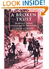 A Broken Trust: Sir Herbert Samuel, Zionism and the Palestinians (Library of Modern Middle East Studies)