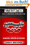 Supplement Report - Astaxanthin: Das...