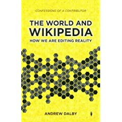 The World and Wikipedia: How we are editing reality