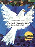 Why Noah Chose the Dove (Sunburst Book)