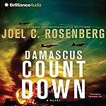 Damascus Countdown: Twelfth Imam, Book 3 | Joel C. Rosenberg