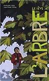 """Afficher """"Le RÃ""""ve de l'arbre"""""""
