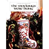 """The Stockings Were Hung (Christmas Remembered)von """"Leisure Arts"""""""