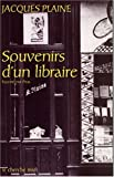 Souvenirs d'un libraire (French Edition) (2749100178) by Plaine, Jacques