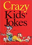 Crazy Kids Jokes (Joke Books (Helen Exley))