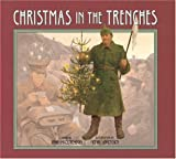 img - for Christmas in the Trenches book / textbook / text book