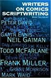 Writers on Comics Scriptwriting, Vol. 1 (184023069X) by Mark Salisbury
