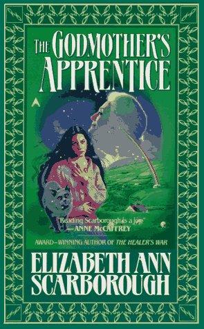 The Godmother's Apprentice, Elizabeth Ann Scarborough