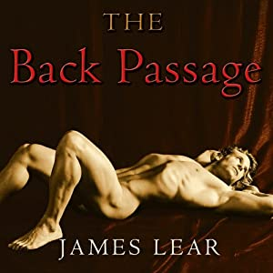 The Back Passage | [James Lear]