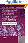 Validation of Cell-Based Assays in th...